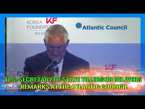 U.S. Secretary of State Tillerson Delivers Remarks at the Atlantic Council - 12.12.17