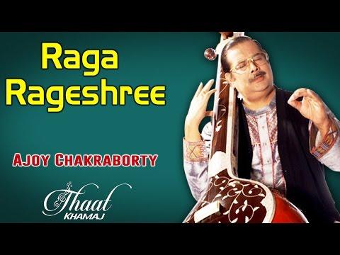 Raga Rageshree   Ajoy Chakraborty (Album: Thaat Khamaj)