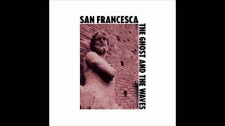 San Francesca - The Hype Machine