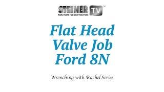 Ford 8N Flat Head Valve Job