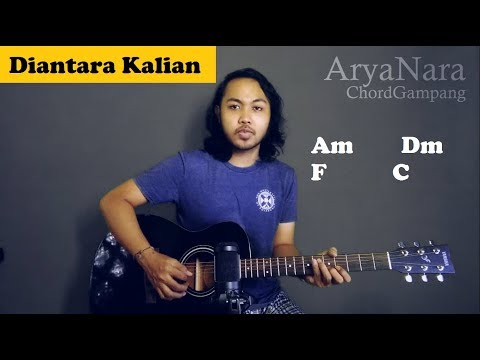 Chord Gampang (Diantara Kalian - D'masiv) by Arya Nara (Tutorial Gitar) Untuk Pemula