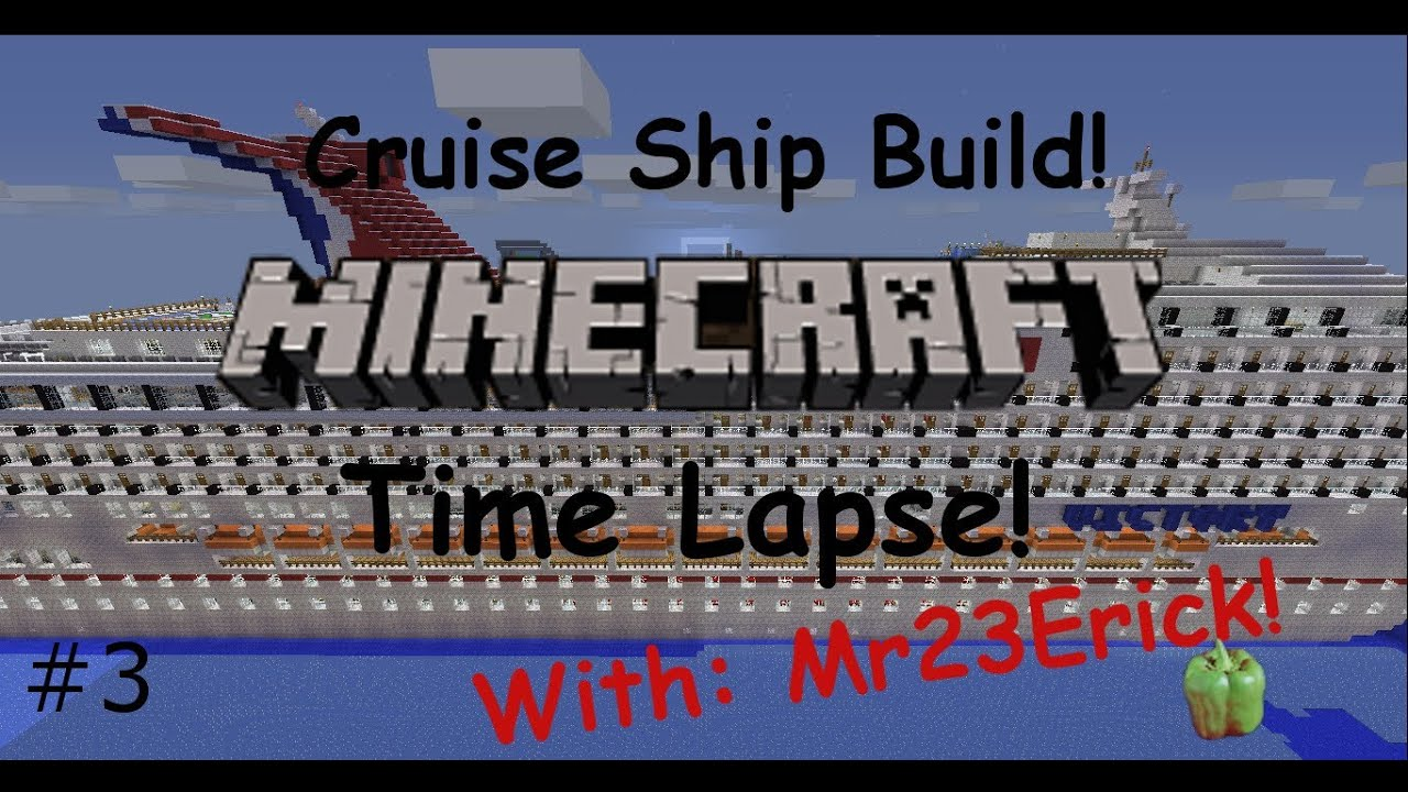 Minecraft Timelapse Cruise Ship Build Ep YouTube - Cruise ship building games