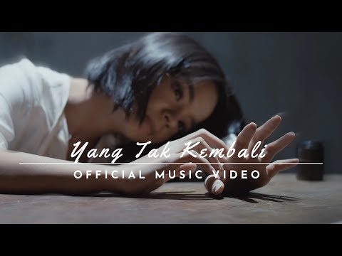 Witrie - Yang Tak Kembali (Official Music Video)