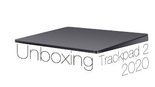 Magic Trackpad 2 Unboxing and Setup 2020