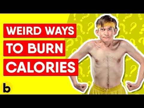 6 Weird Ways To Burn Calories