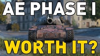 is the ae phase i worth it in world of tanks