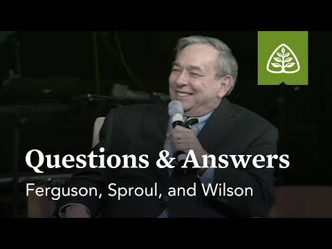 Ferguson, Sproul, and Wilson: Questions and Answers #1