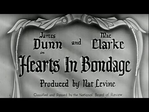 Hearts in Bondage (1936) [Drama] [War] from YouTube · Duration:  52 minutes 39 seconds