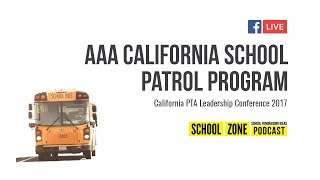 AAA California School Patrol Program - California PTA Leadership Conference 2017