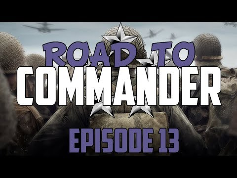 Call of Duty: WWII - Road to Commander - Episode 13! (COD WWII RTC)