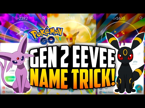 Pokemon Go - UMBREON and ESPEON Name Trick! (Generation 2 Eeveelution Name Trick!)