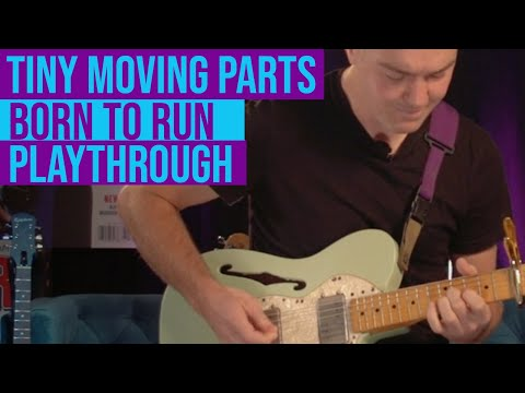 "Tiny Moving Parts - ""Born to Run"" playthough"