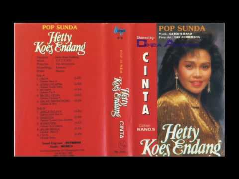 "Hetty Koes Endang - Pop Sunda ""Cinta"" 1988 [FULL ALBUM]"