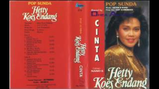 "Hetty Koes Endang - Pop Sunda ""Cinta"" 1988 [FULL ALBUM] Mp3"