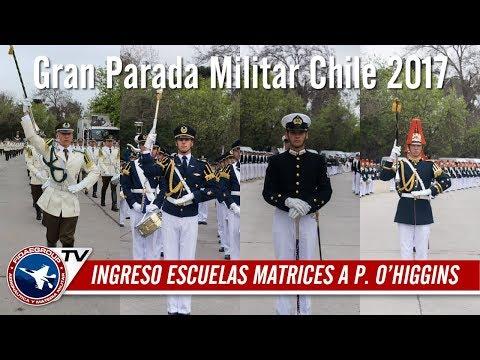 Gran Parada Militar Chile 2017: Ingresos Escuelas Matrices