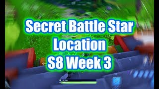 Week 3 - Secret Battle Star Location - Fortnite (Season 8)