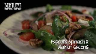 Bentley's Bar Inn Restaurant: Pascal's Spinach & Walnut Greens