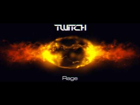 Twitch - Rage