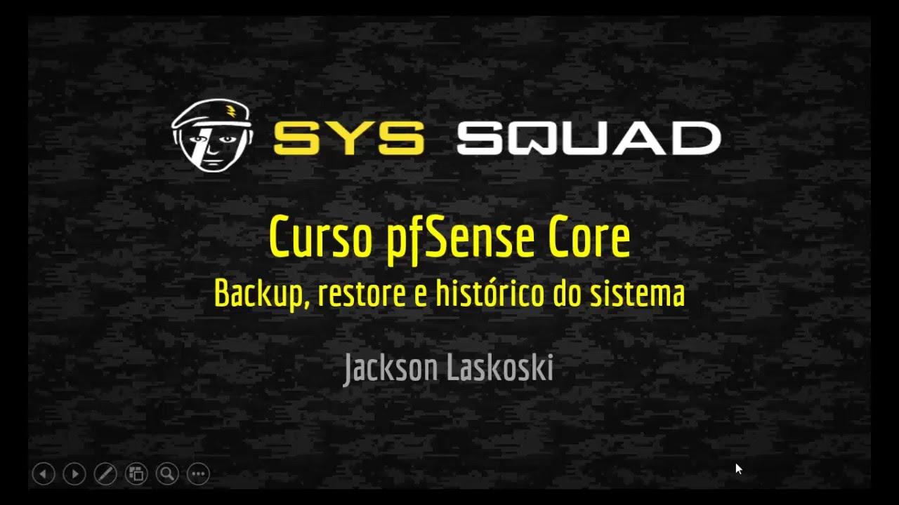 Backup e restore do pfSense 2 2