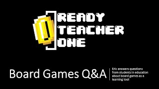 Q & A - Board Games in Education