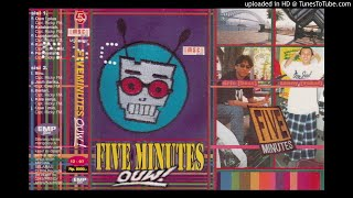 Download lagu Five Minutes - Ouw (Minus one)