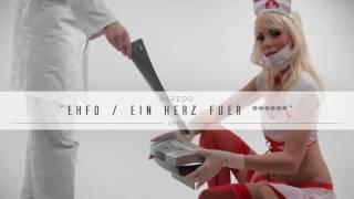 Herzog - EHFD / Ein Herz für ****** (prod. by 86kiloherz)