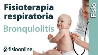 Bronquiolitis - Causas, signos, síntomas y tratamiento en fisioterapia respiratoria