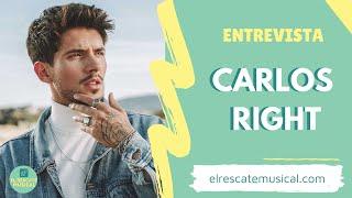 """CARLOS RIGHT sobre """"BORRÁNDOTE"""" y el nuevo camino de su música ⚡ - ENTREVISTA"""