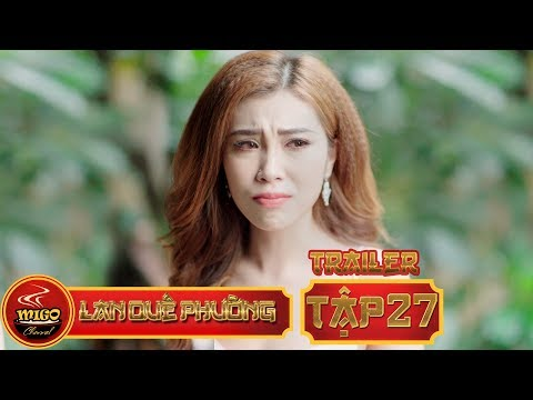 LAN QUẾ PHƯỜNG | Trailer TẬP 27 | SEASON 1 : Mỹ Nữ Đại Chiến | Mì Gõ | Phim Hài Hay 2019(1:15 )