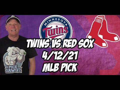Minnesota Twins vs Boston Red Sox 4/12/21 MLB Pick and Prediction MLB Tips Betting Pick