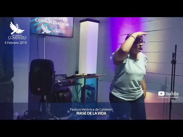 Predica # 62 - RIASE DE LA VIDA - Pastora Veronica Calderon