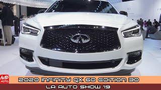 2020 Infiniti QX 60 Edition 30 - Exterior And Interior - LA Auto Show 2019