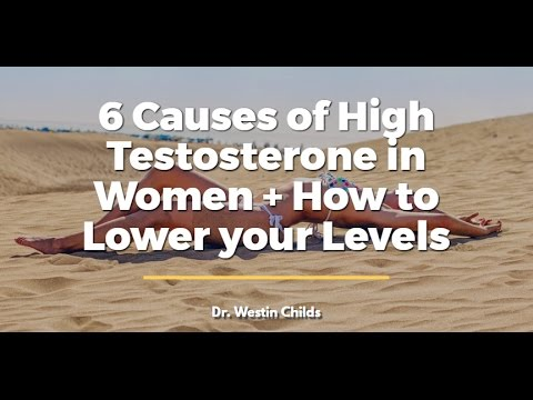 6 Causes of High Testosterone in Women + How to Lower