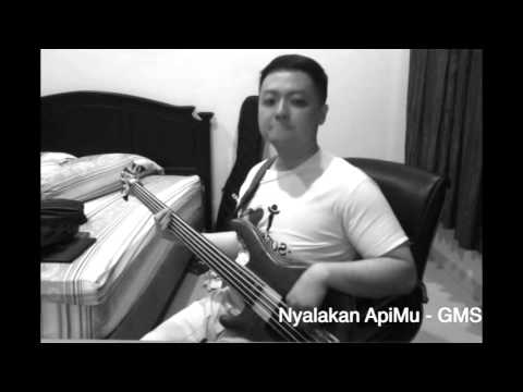 Nyalakan ApiMu - GMS (bass cover by Eleazar)