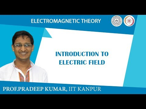 Introduction to Electric field