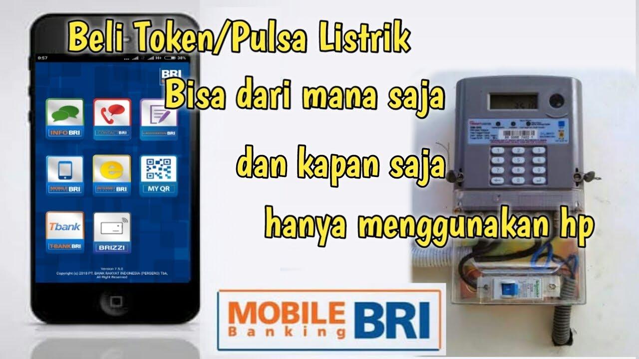 Cara Beli Pulsa Listrik Via Mobile Banking Bri Youtube