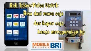 Download Cara Beli Pulsa Listrik Via Mobile Banking BRI Mp3 and Videos