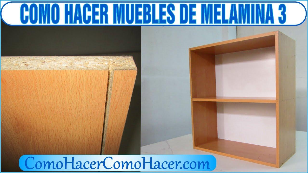Bricolage como hacer muebles laminados de melamina 3 youtube for Libro de muebles de melamina