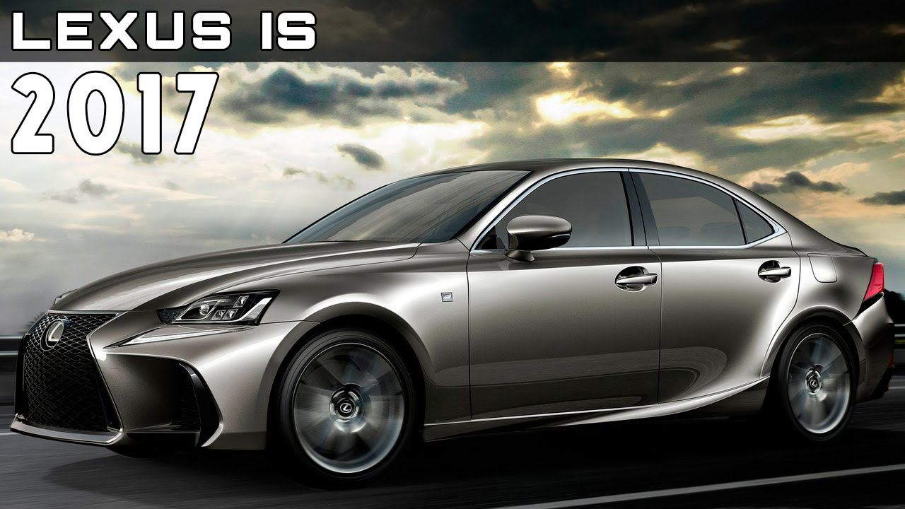 2017 Lexus Is Review Rendered Price Specs Release Date