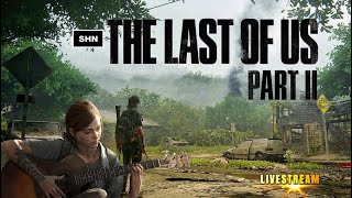 The Last of Us Part II |  Part 1 First Playthrough Livestream No Commentary