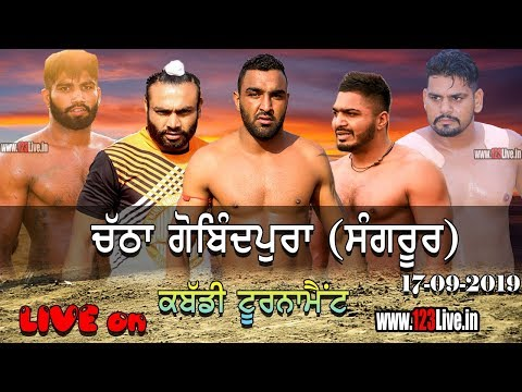 🔴 (LIVE) CHATHA GOBINDPURA (SANGRUR) KABADDI TOURNAMENT 17-09-2019/www.123Live.in