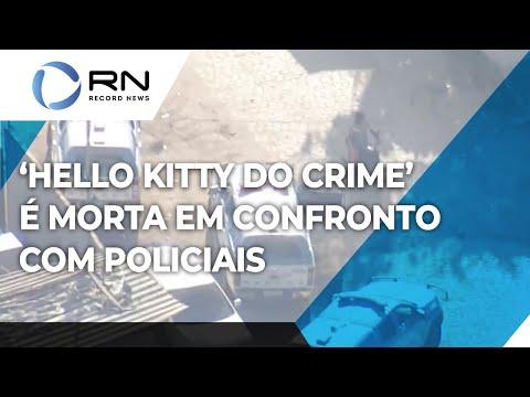 'Hello Kitty do crime' é morta em confronto com policiais no RJ