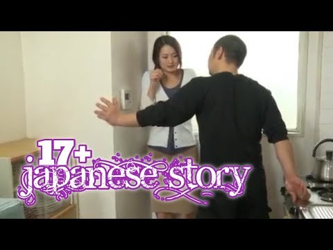 JAPANESE STORY EP.09    17+ PLUS🎬