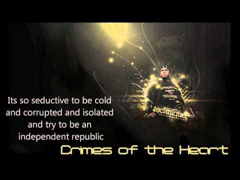 Immortal Technique -  Crimes Of The Heart [HD] + Lyrics