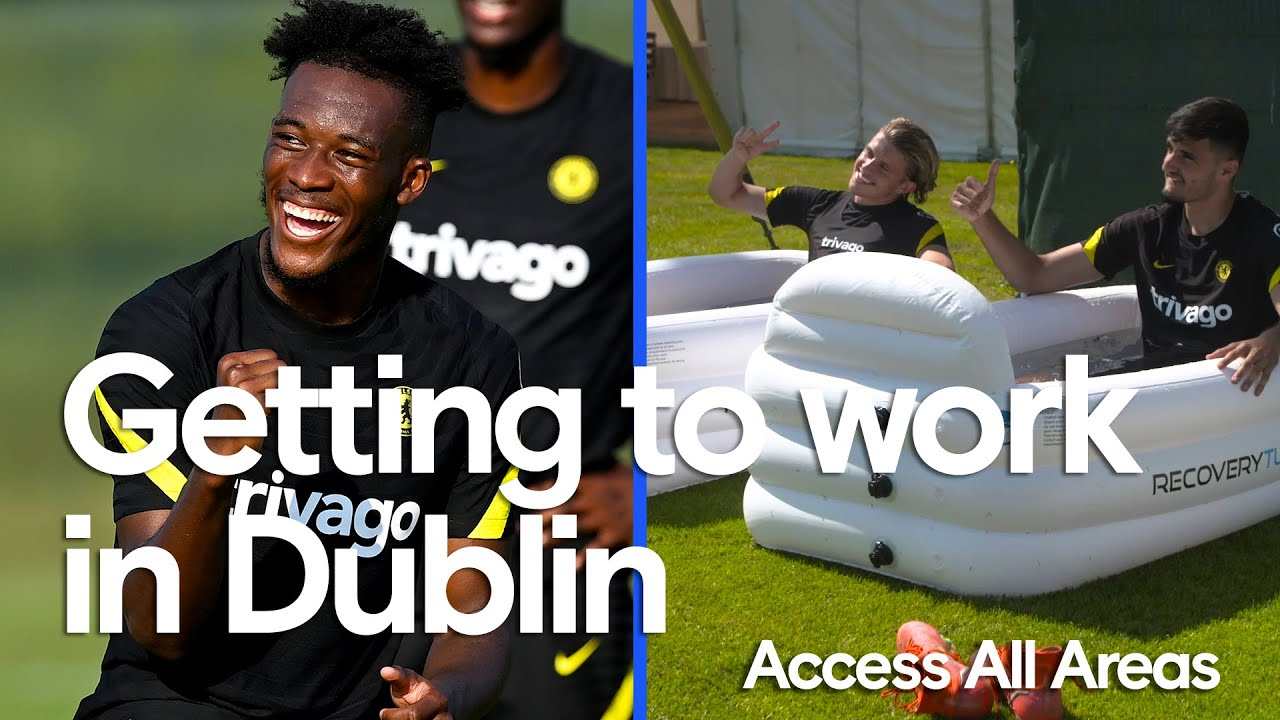 Loftus-Cheek's Feet Can't Handle The Heat 🔥 | Getting Started In Dublin 🇮🇪 | Access All Areas