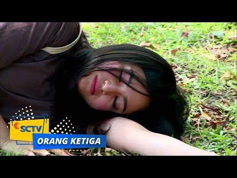 Astagaa, Ivan Mendorong Yuni Hingga Tak Sadarkan Diri! | Orang Ketiga - Episode 667