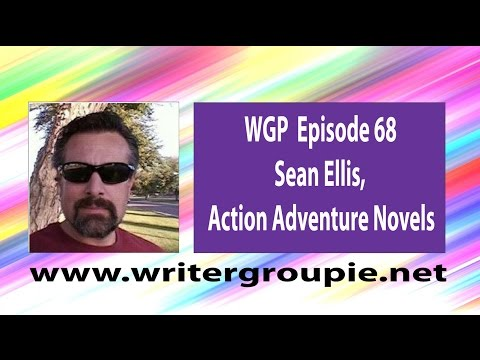 WGP Episode 68 Sean Ellis, Action Adventure Novels