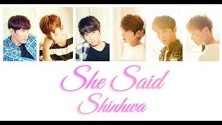 Shinhwa 신화 - She Said (아는 사이) Lyrics Color Coded