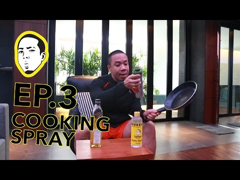 EP.3 - COOKING SPRAY
