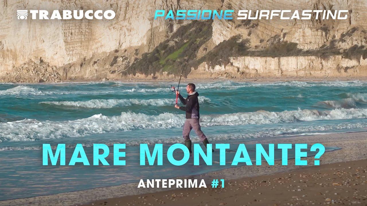 COME pescare con MARE MONTANTE   Passione SURFCASTING S4T1   @Trabucco Fishing